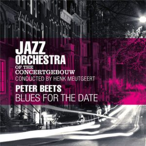 Blues For The Date - Jazz Orchestra Of The Concertgebouw